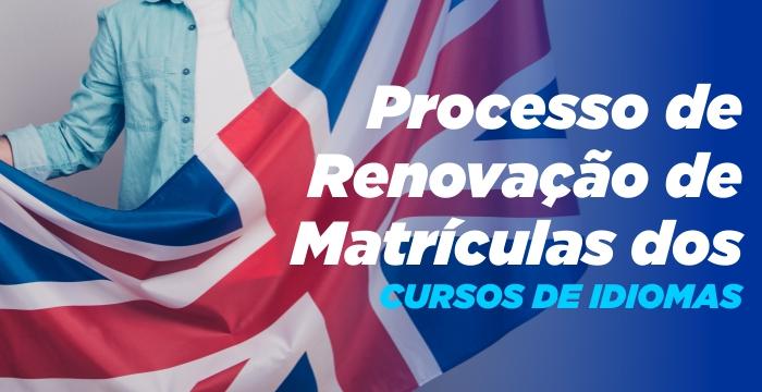 Renovação de Matrículas para os alunos dos Cursos de Idiomas